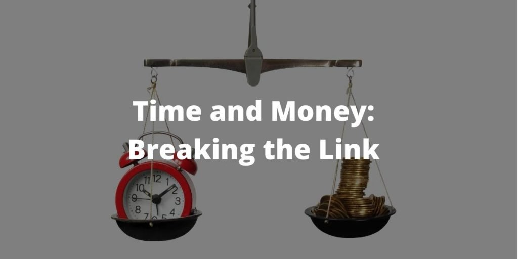 Time and money - breaking the link