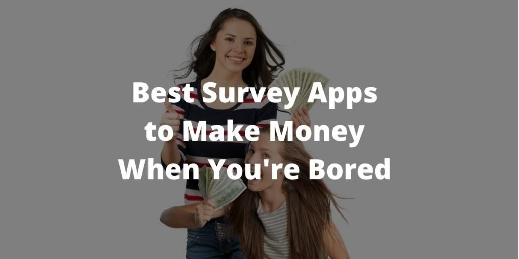 Best Survey Apps to Make Money When You're Bored