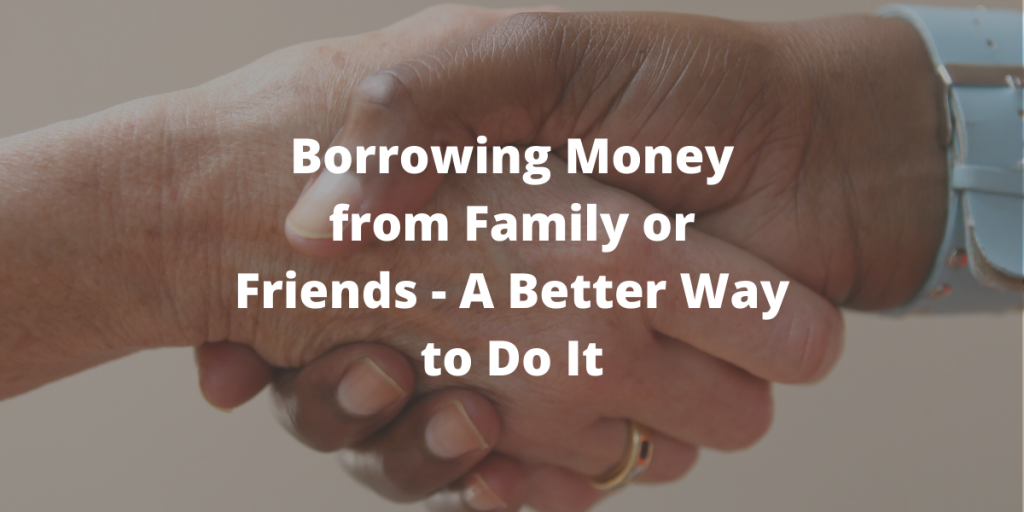 Borrowing Money from Family or Friends
