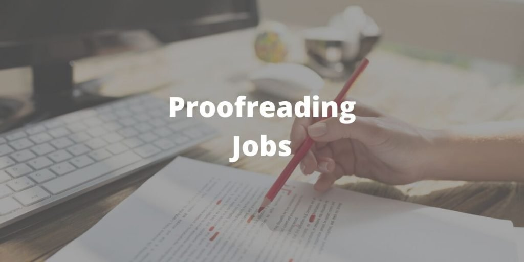 Proofreading Jobs to Make Money from Home