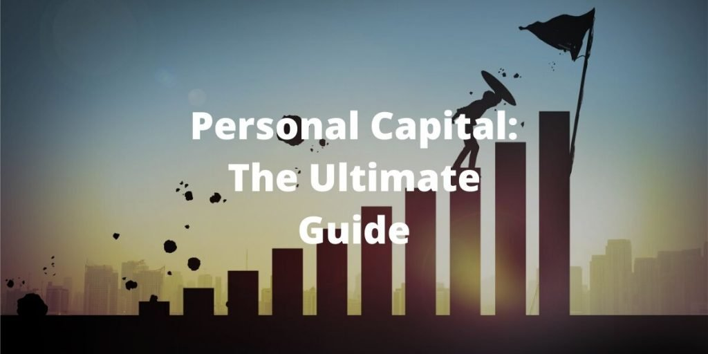 Personal Capital Ultimate Guide