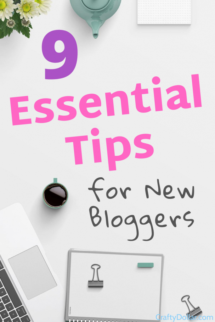 Essential tips for new bloggers