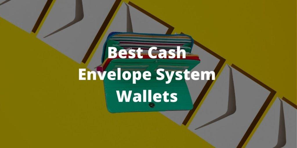 Best Cash Envelope System Wallets