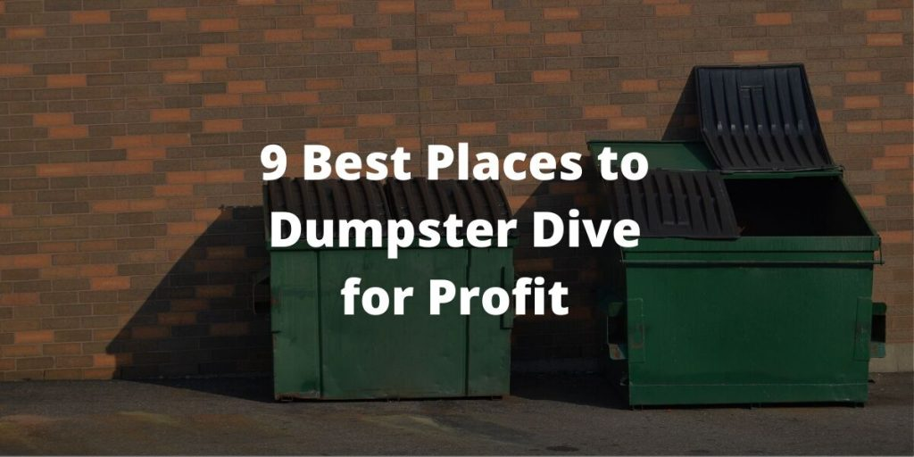 Best Places to Dumpster Dive