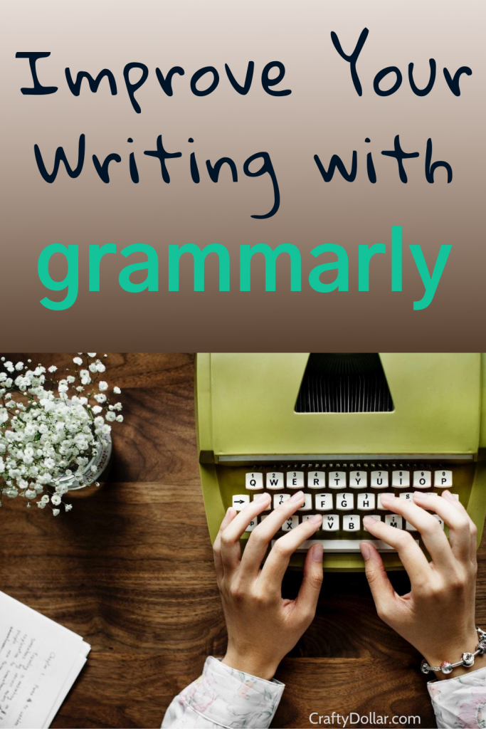 Improve your writing with Grammarly