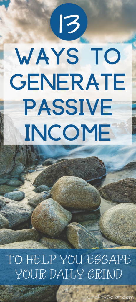 Ways to generate passive income to help you escape your daily grind.