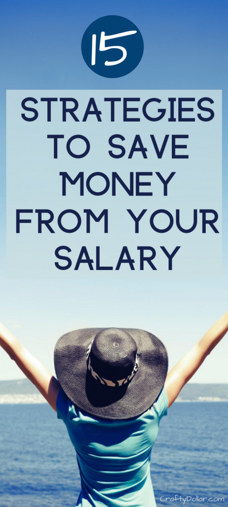 15 Strategies to Save Money From Your Salary