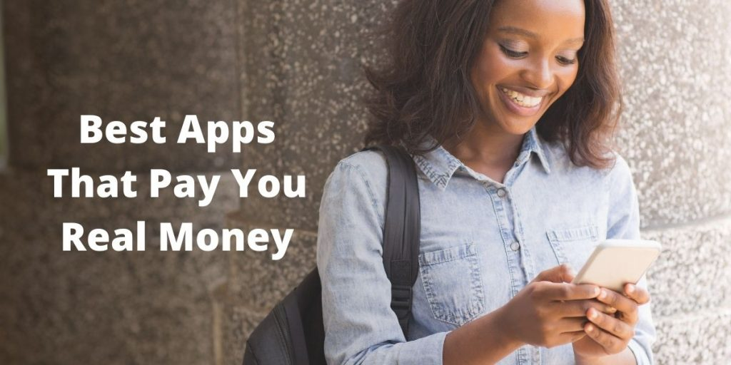Girl on phone with text Best Apps That Pay You Real Money