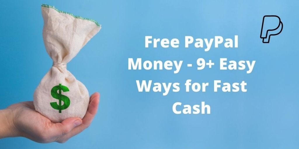 Hand with bag of money and text Free PayPal Money - 9+ Easy Ways for Fast Cash
